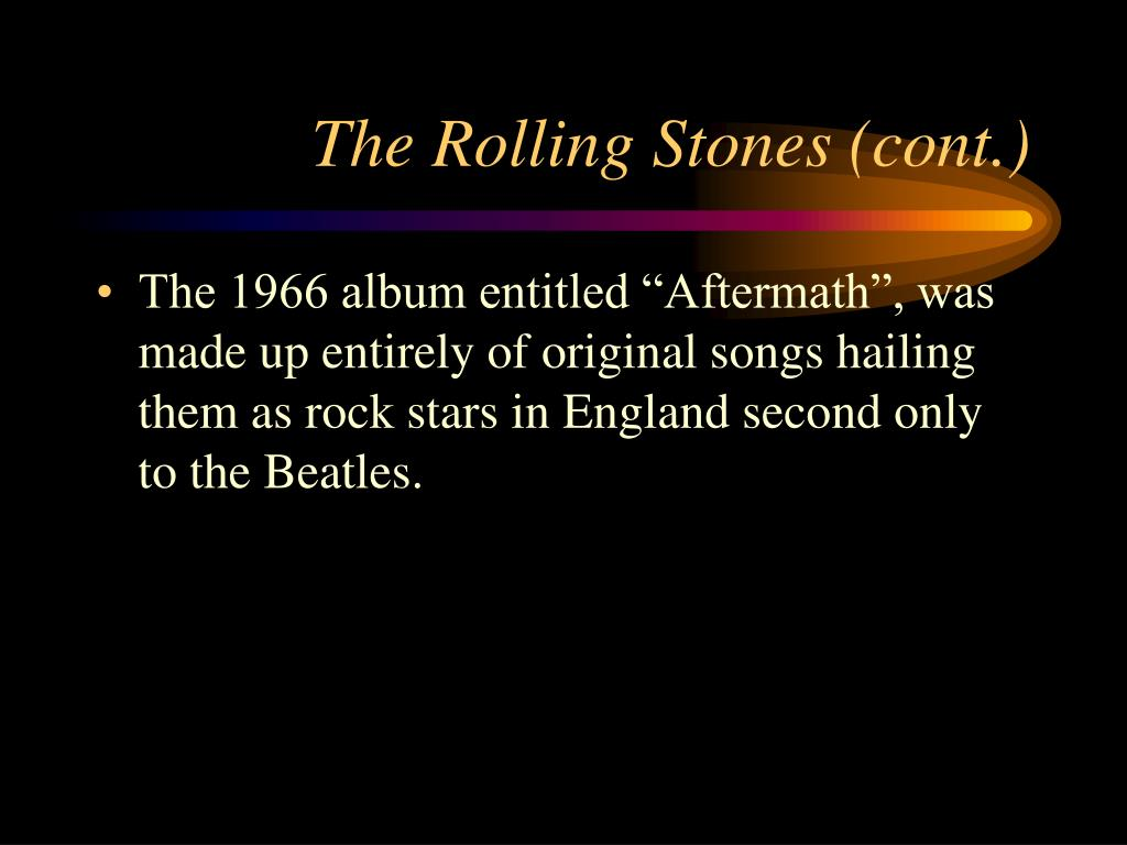 The Rolling Stones (cont.)