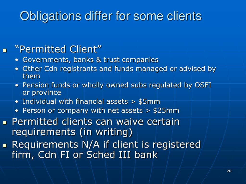 Obligations differ for some clients