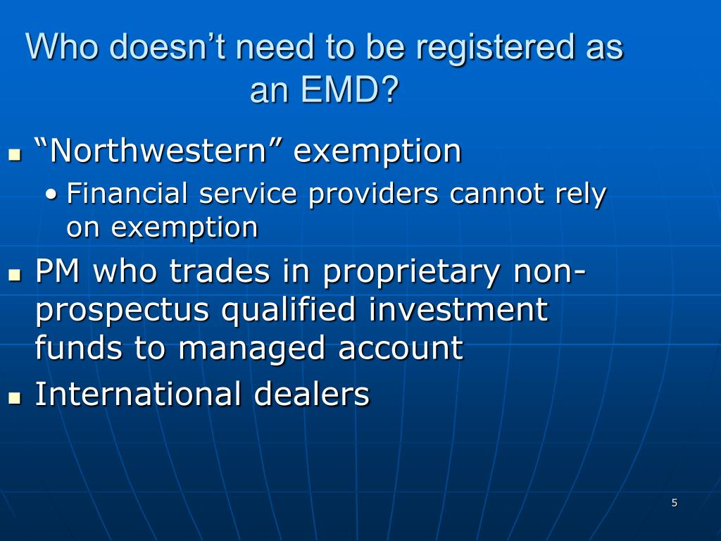 Who doesn't need to be registered as an EMD?