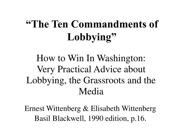 The ten commandments of lobbying