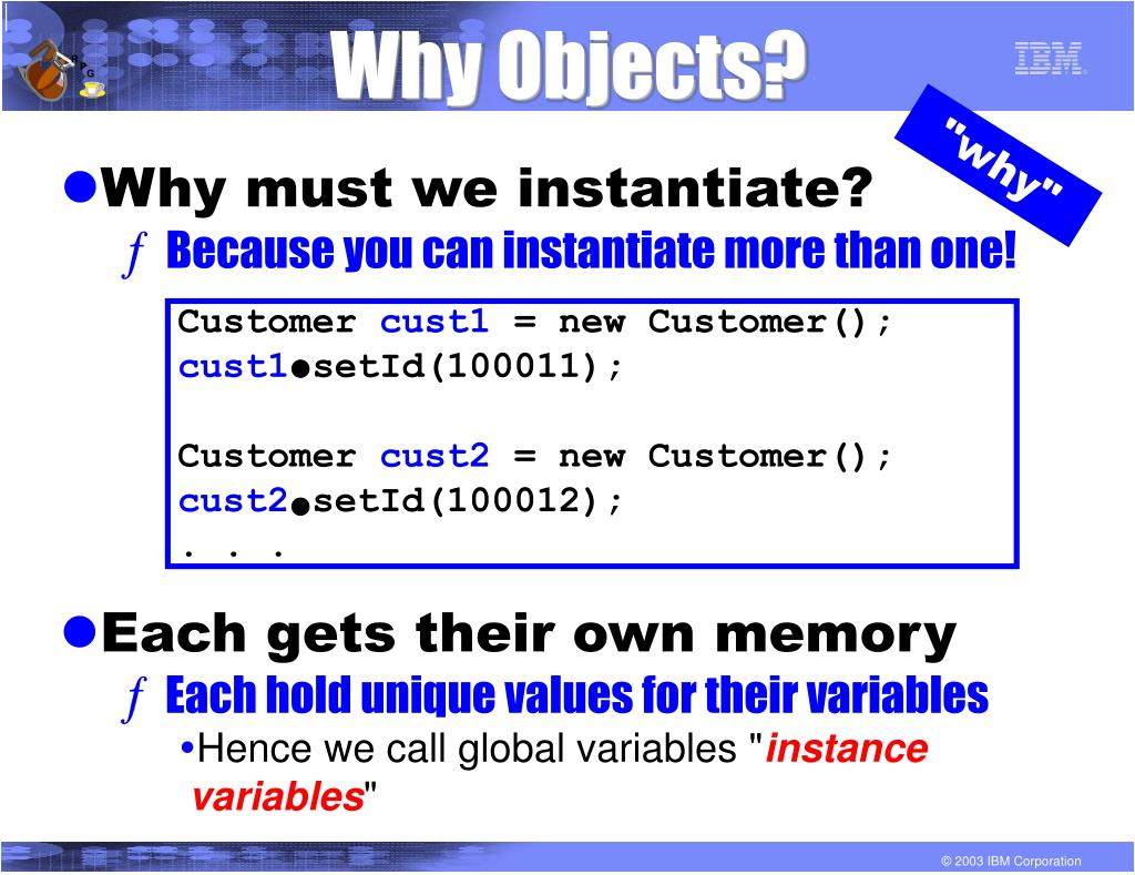 Why Objects?