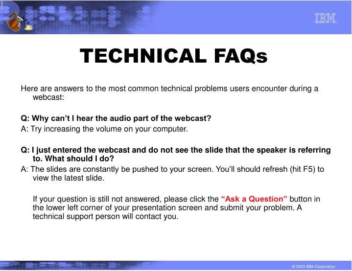 Technical faqs