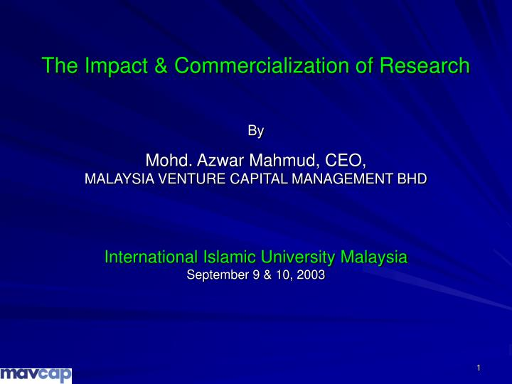 The Impact & Commercialization of Research