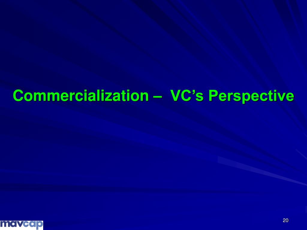 Commercialization –  VC's Perspective