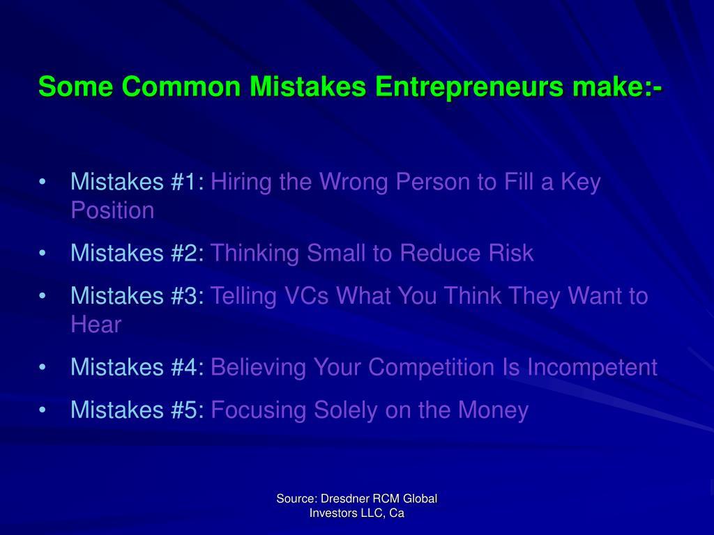 Some Common Mistakes Entrepreneurs make:-