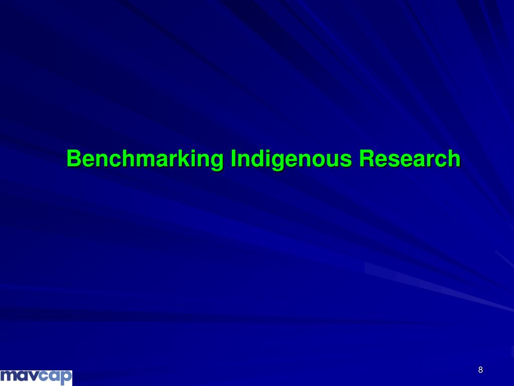 Benchmarking Indigenous Research