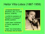 heitor villa lobos 1887 1959