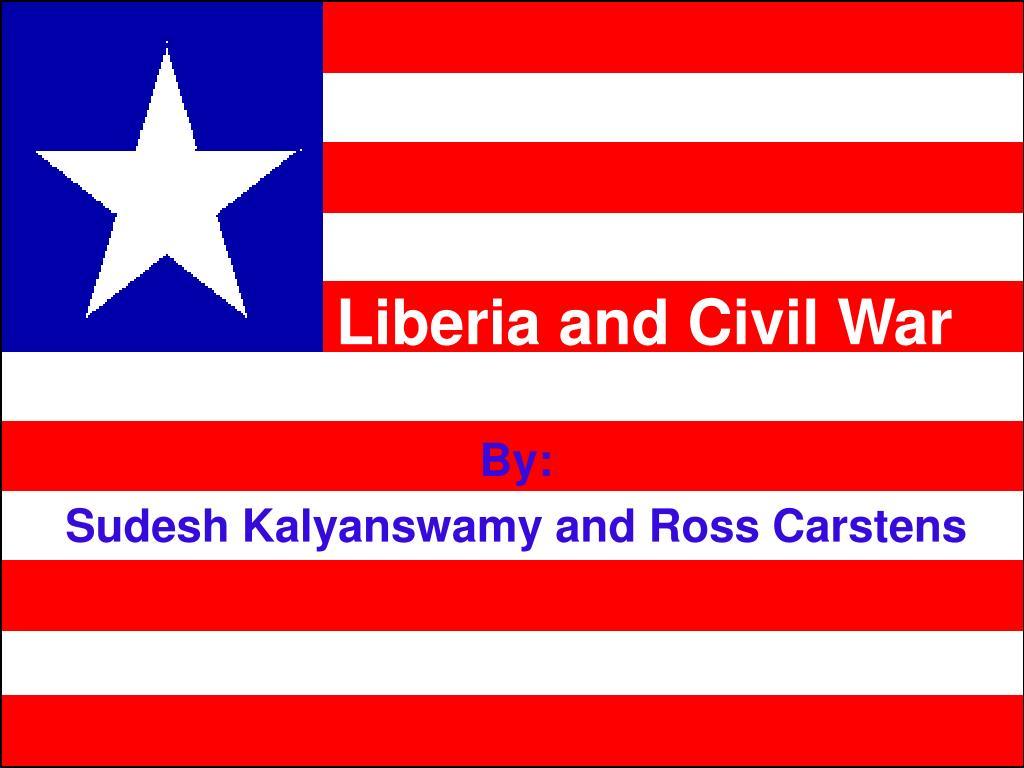 liberia and civil war l.