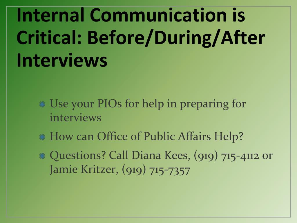 Internal Communication is Critical: Before/During/After Interviews
