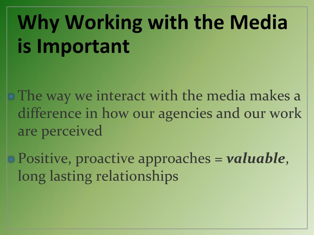 Why Working with the Media is Important