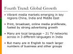 fourth trend global growth