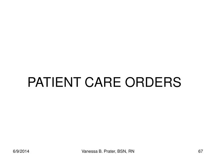 PATIENT CARE ORDERS