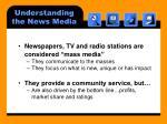 understanding the news media