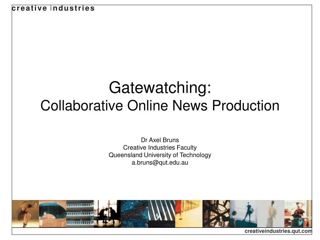 gatewatching collaborative online news production l.