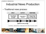 industrial news production