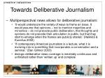 towards deliberative journalism