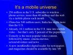 it s a mobile universe