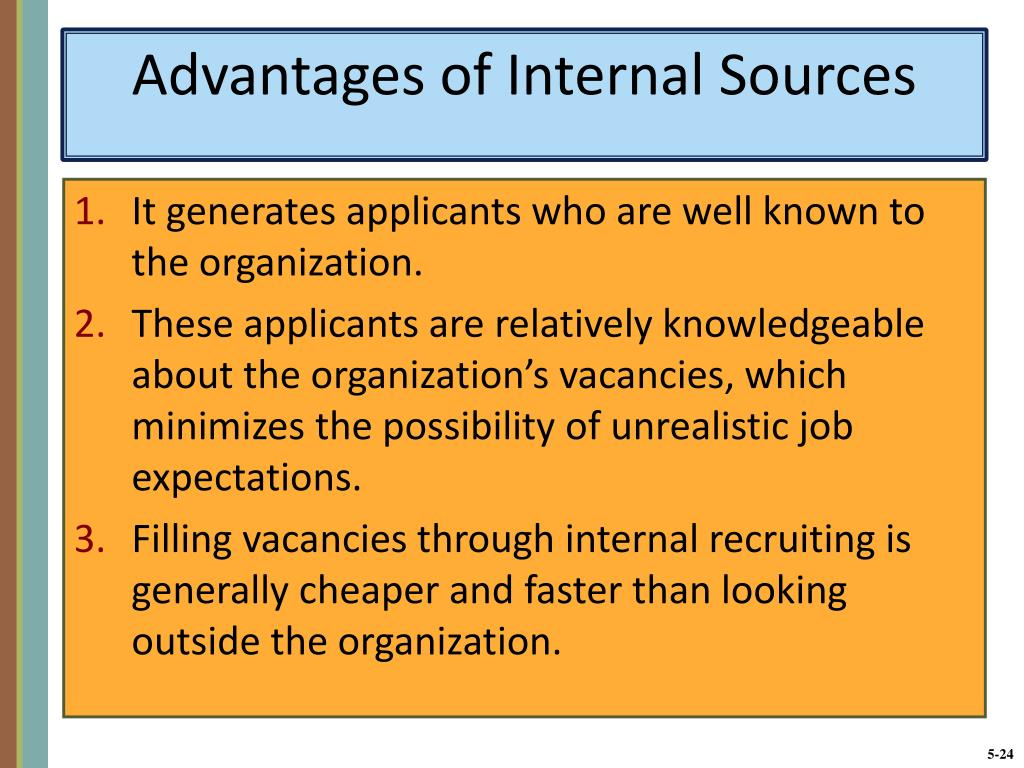 Advantages of Internal Sources