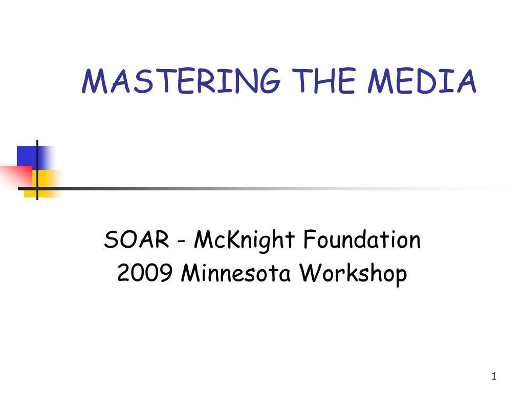mastering the media l.