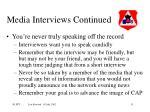 media interviews continued31