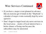 wire services continued