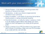 work with your club committees
