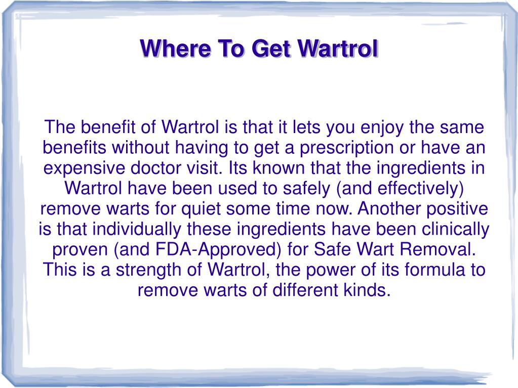 Ppt Where To Get Wartrol Powerpoint Presentation Free Download