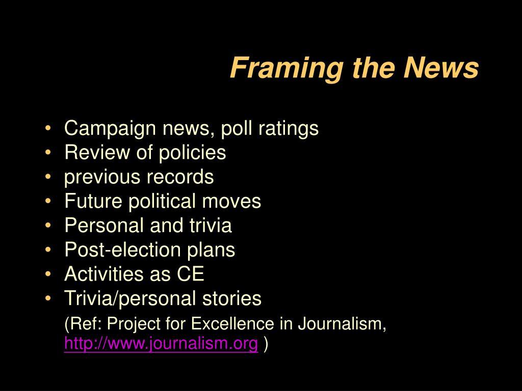 Framing the News