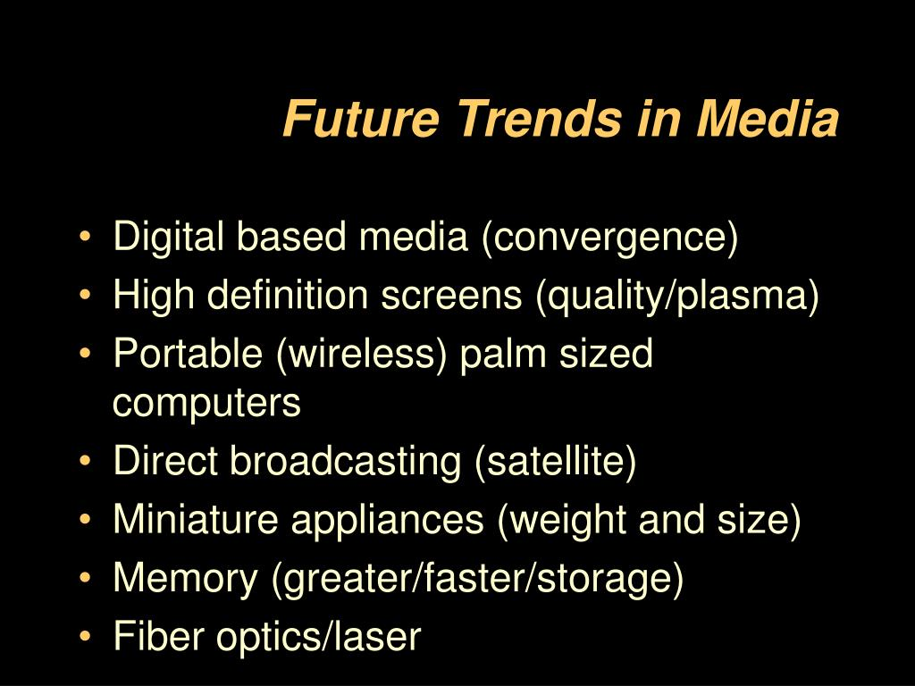 Future Trends in Media