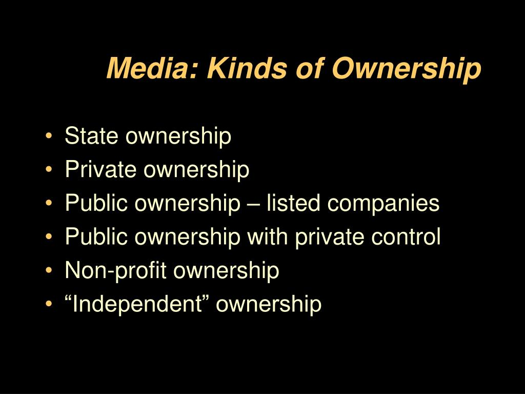 Media: Kinds of Ownership