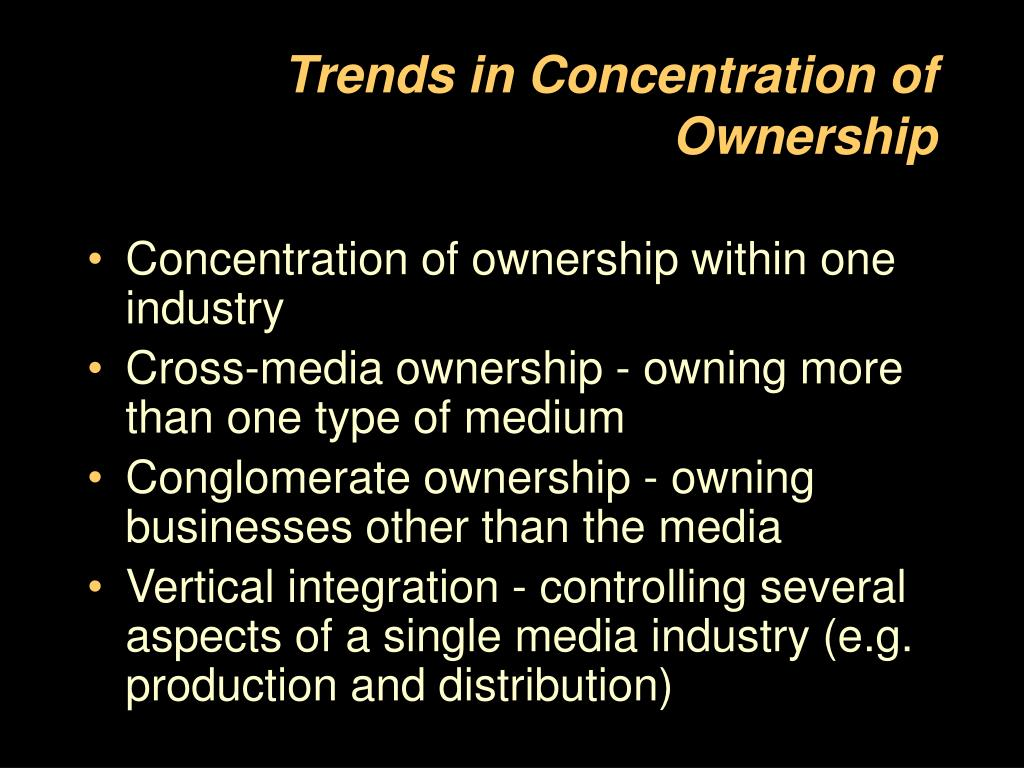 Trends in Concentration of  Ownership