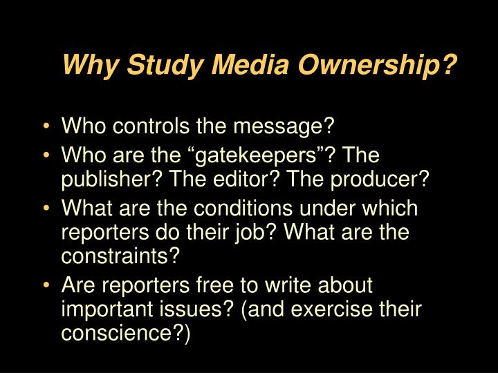 Why study media ownership