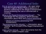 case 40 additional links
