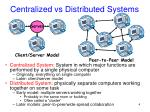 centralized vs distributed systems