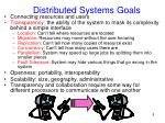 distributed systems goals
