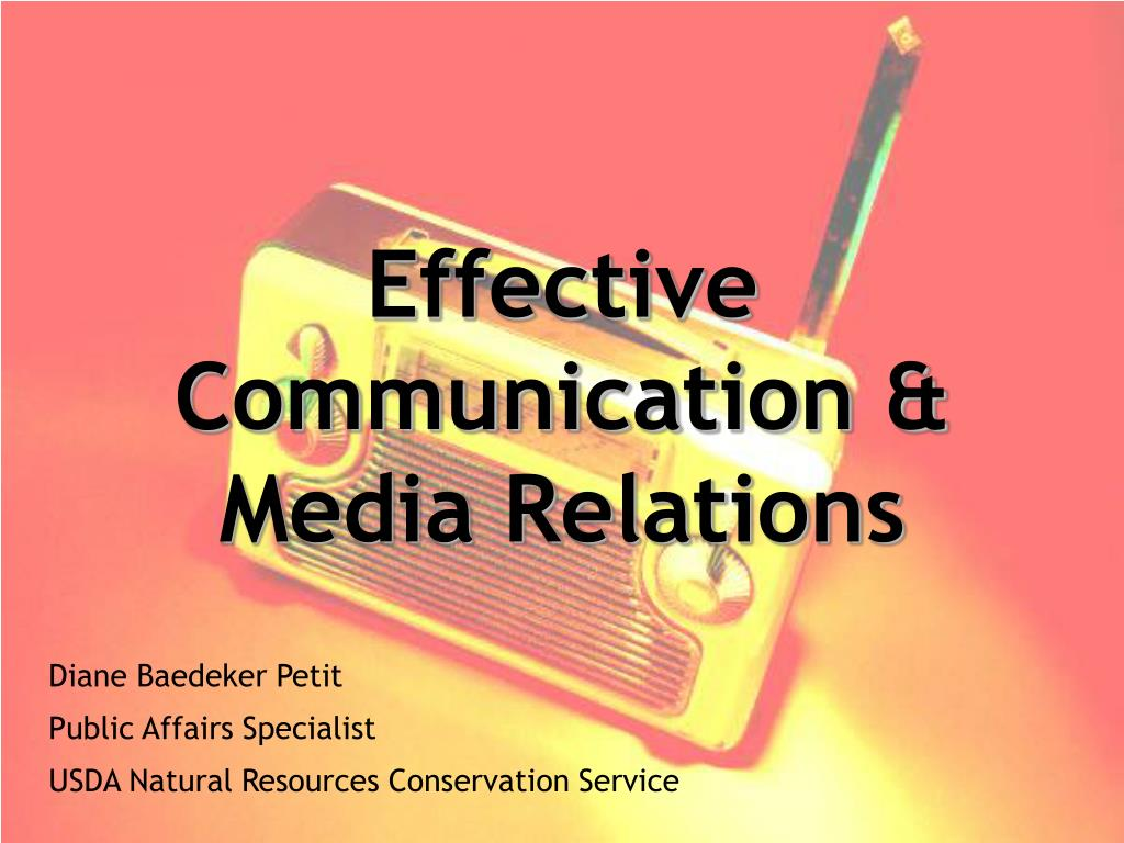 effective communication media relations l.