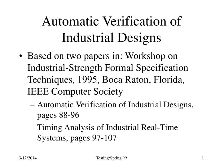 automatic verification of industrial designs n.