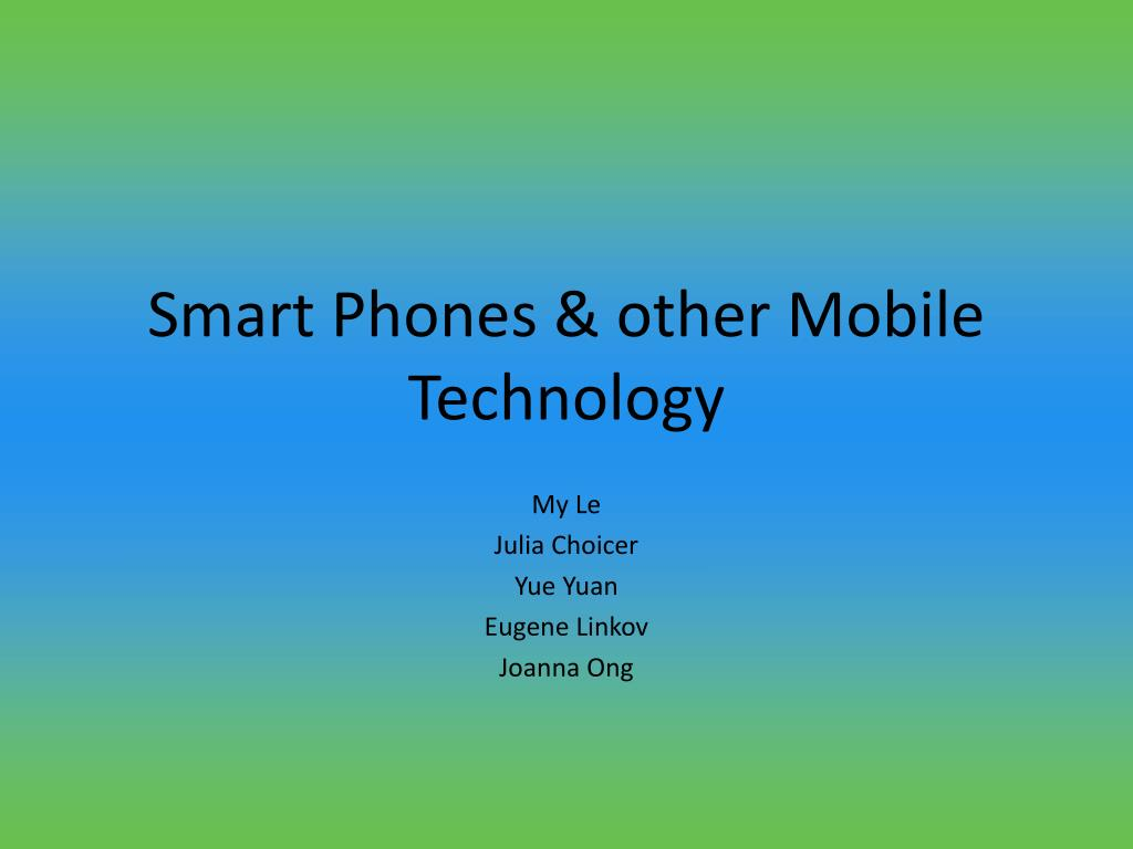 smart phones other mobile technology l.