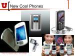 new cool phones