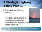 a strategic highway safety plan