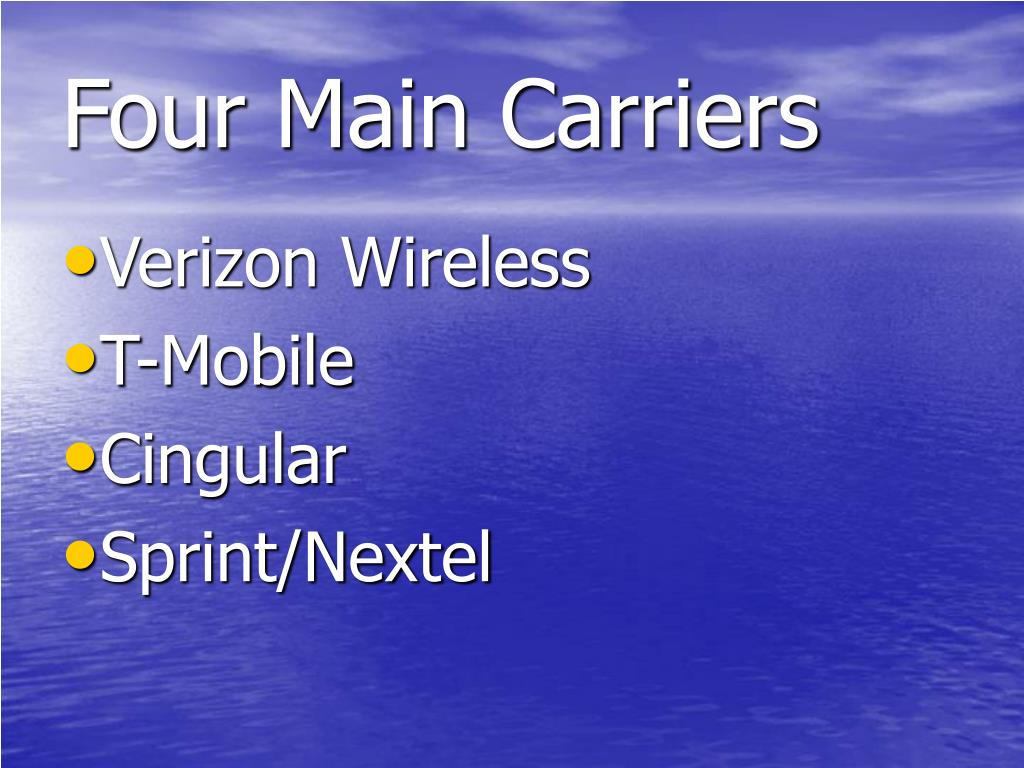 Four Main Carriers