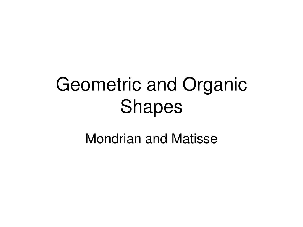 geometric and organic shapes