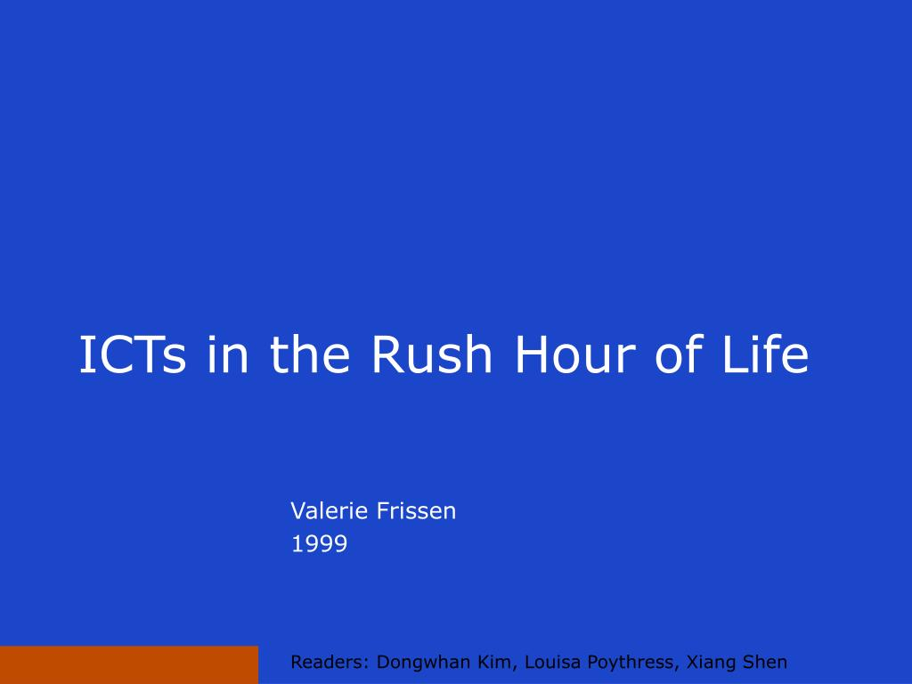 icts in the rush hour of life l.