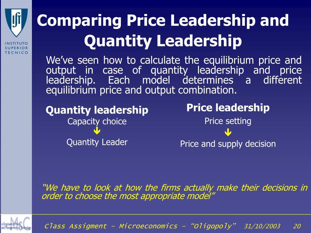 Comparing Price Leadership and Quantity Leadership