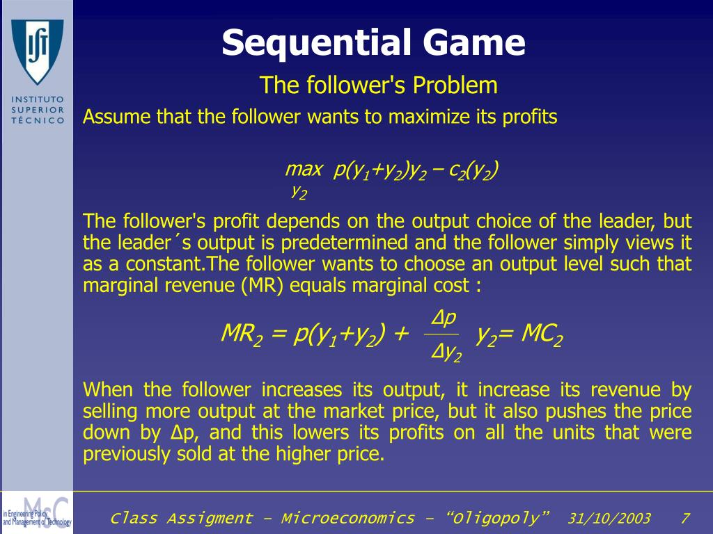 Assume that the follower wants to maximize its profits