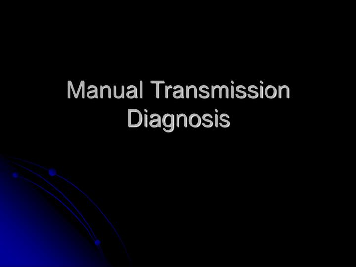 manual transmission diagnosis n.