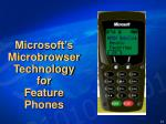 microsoft s microbrowser technology for feature phones