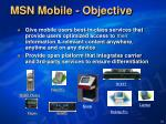msn mobile objective