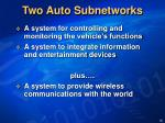 two auto subnetworks