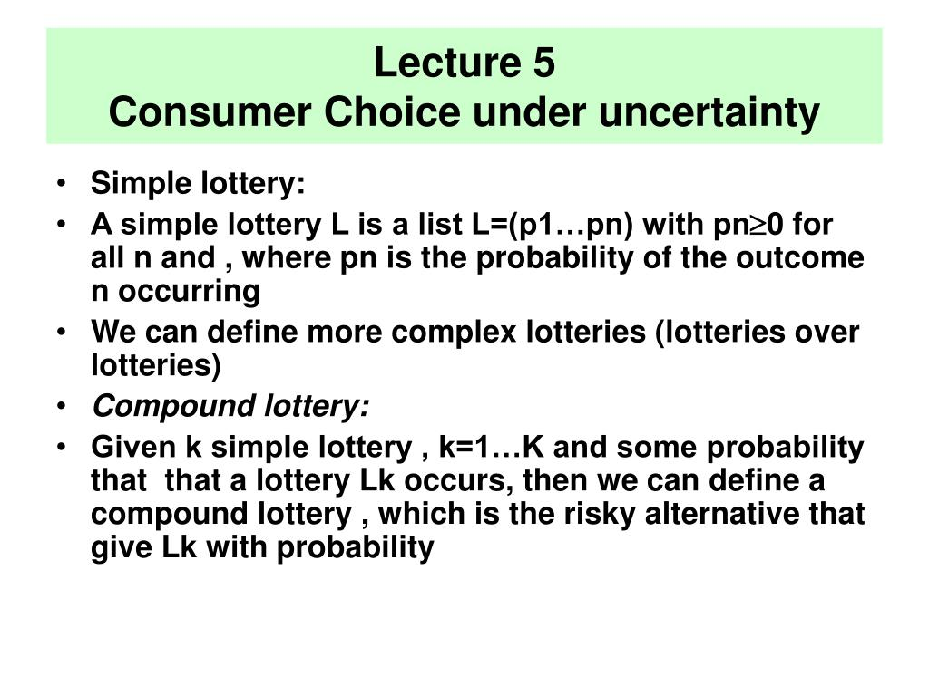 lecture 5 consumer choice under uncertainty l.